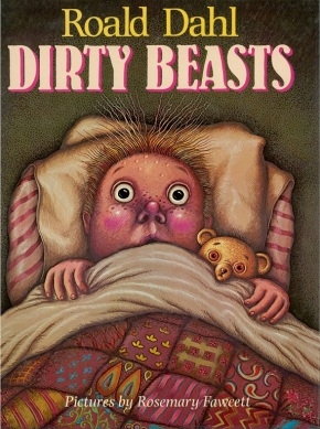 Dirty Beasts illustrated by Rosemary Fawcett