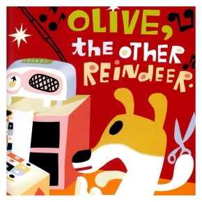 December 10th – Olive, the Other Reindeer by J. Otto Seibold and Vivian Walsh