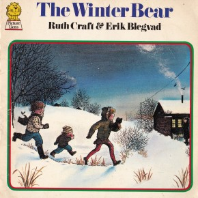The Winter Bear by Ruth Craft and Erik Blegvad
