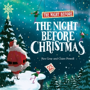 The Night Before the Night Before Christmas by Kes Gray and Claire Powell