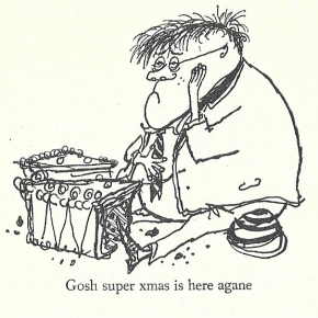 Molesworth – Ding-Dong Farely Merily For Xmas by Geoffrey Willans and Ronald Searle