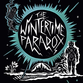 Doctor Who – The Wintertime Paradox by Dave Rudden and Alexis Snell