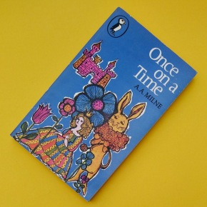 Once on a Time by A.A.Milne